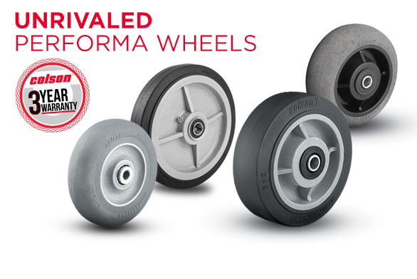 Colson - Unrivaled Performa Wheels